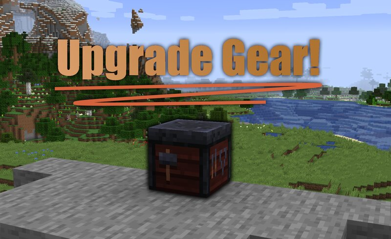 Upgrade all of your gear using the smithing table!