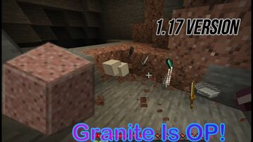 Granite is OP! (1.17ver.) Minecraft Data Pack