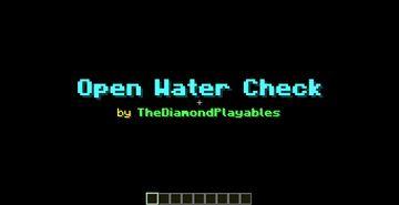 Open Water Check: Checks Open Water Fishing! [1.17x] Minecraft Data Pack