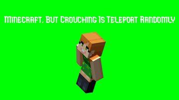 Minecraft, But Crouching Is Teleport Randomly Minecraft Data Pack