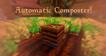 Automatic Composter [1.16] Minecraft Data Pack