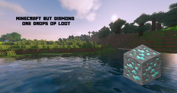 Minecraft But Diamond Ore Drops OP Loot Minecraft Data Pack