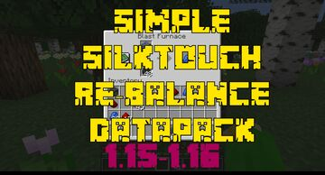 Simple Smelting Re-balance (Silktouch Re-balance) Minecraft Data Pack