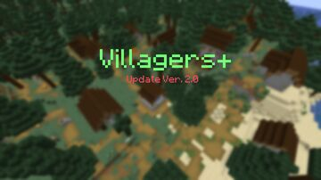 Villagers+ (Update Ver. 2.0) Minecraft Data Pack