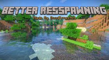 Better Respawning Datapack 1.17 By GoodErnest64 Minecraft Data Pack