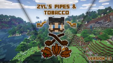 Zyl's Pipes And Tobacco Minecraft Data Pack