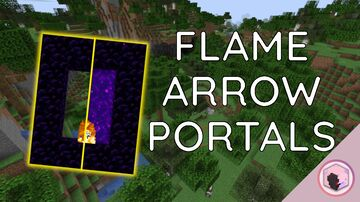Flame Arrows light Nether Portals - because of course they should! Minecraft Data Pack