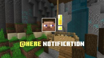 Here Notification Minecraft Data Pack