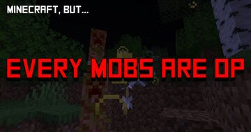 Minecraft, but all mobs are op (including yourself) / Minecraft, but ??? Entry Minecraft Data Pack