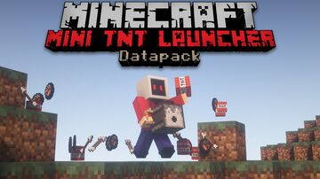 Mini TNT Launcher Datapack | Texture pack NOT included | 1.17+ Minecraft Data Pack