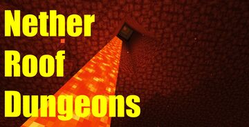 Nether Roof Dungeons Minecraft Data Pack