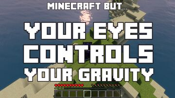Minecraft, But... Your Eyes Controls Your Gravity! Minecraft Data Pack