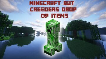 Minecraft But Creepers Drop OP Items Minecraft Data Pack