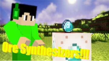 The Ore Synthesizers v1.1 Minecraft Data Pack