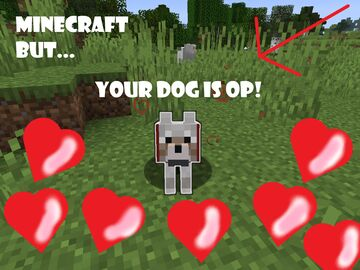 Minecraft but.... YOUR DOG IS OP!! Minecraft Data Pack