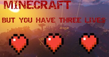 Minecraft but you only have three lives! Minecraft Data Pack