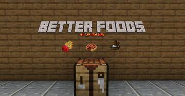Better Foods Minecraft Data Pack