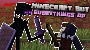Minecraft but, EVERYTHING IS OP! (SCRAPPED ATM) Minecraft Data Pack