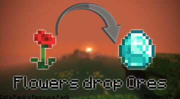 Flowers now drop ores Minecraft Data Pack