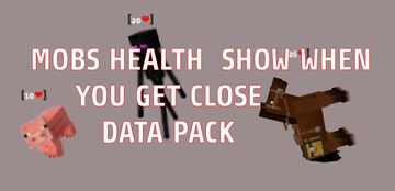 MOBS HEALTH SHOW WHEN YOU GET CLOSE TO THEM DATA PACK Minecraft Data Pack