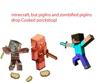 Minecraft, But Piglins And Zombified Piglins Drop Cooked Porckshop! (DataPack) Minecraft Data Pack