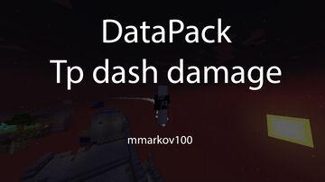 Tp dash damage Minecraft Data Pack