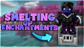 Smelting OP Enchantments Minecraft Data Pack