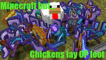 Minecraft but... Chickens Lay OP Loot! Minecraft Data Pack