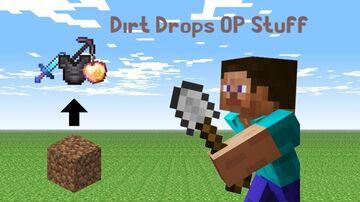 Dirt Drops OP Loot Minecraft Data Pack