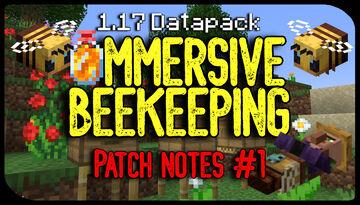 Immersive Beekeeping | MASTERPIECE UPDATE | Beekeeper NPC, Bonus Honeycomb Tools, Queen Bees, MORE. 1.17 [VERSION 0.3.0] Minecraft Data Pack
