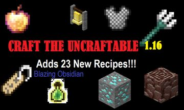 Craft The Uncraftable (1.16) : Adds 23 Crafting Recipes to the Game! Minecraft Data Pack