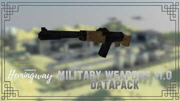 Military Weapons v1.0 | by Hemingway Minecraft Data Pack