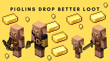 Piglins Drop Better Loot! Minecraft Data Pack