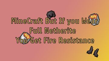 Minecraft But If You Wear Full Netherite You Get Fire Resistance Data Pack Minecraft Data Pack