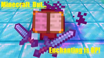Minecraft but Enchanting is OP! Minecraft Data Pack