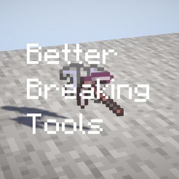 Better Breaking Tools Minecraft Data Pack