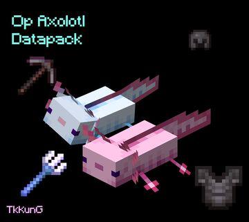 Op Axolotl (Discontinued) Minecraft Data Pack
