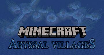 Abyssal Villages Minecraft Data Pack