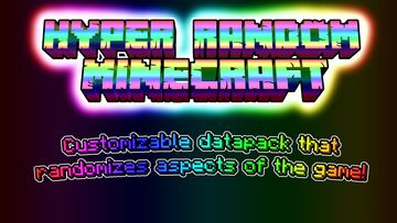 Hyper Random Minecraft (Minecraft, but it's completely random. 8 different randomizers) Minecraft Data Pack