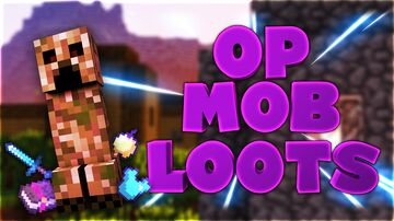OP Mob Loots Minecraft Data Pack