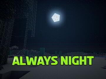 Minecraft but It's Always Night Minecraft Data Pack