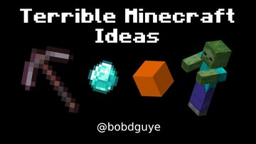 Terrible Minecraft Ideas Pack #1 Minecraft Data Pack