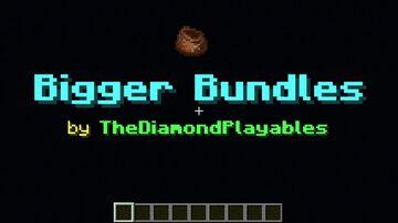 Bigger Bundles - More Bundle Storage! [1.17x] Minecraft Data Pack