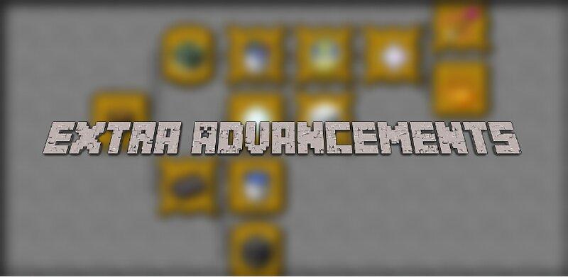Extra Advancements!