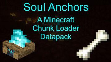 Soul Anchors | Chunk Loader Datapack | v1.2 Minecraft Data Pack