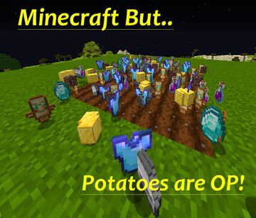 Minecraft But Potatoes Are OP! Minecraft Data Pack