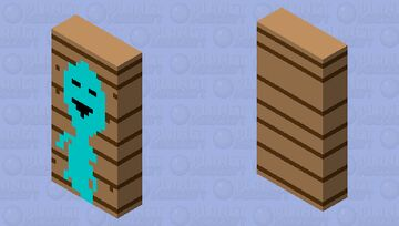You own a plank and that soul you freed from the soulsand wants to help you. How nice of him! Minecraft Mob Skin