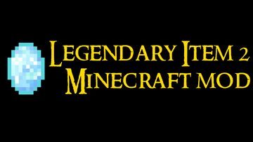 Legendary Item 2 Minecraft Mod