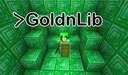 GoldnLib [1.12.2 | 1.14.4 | 1.15.2 | 1.16.x] Minecraft Mod