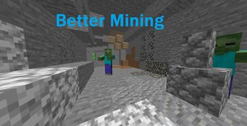 Better Mining Minecraft Mod